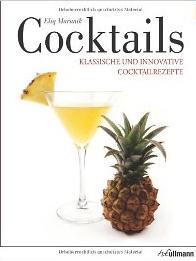 Cocktails: Klassische und innovative Cocktailrezepte