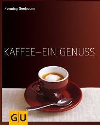 Kaffee - ein Genuss
