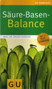 Säure-Basen-Balance: Richtig essen - gesund ins Gleichgewicht kommen